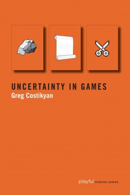 Uncertainty in Games, by Greg Costikyan.