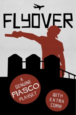 Cover of Flyover playset. Copyright Jason Morningstar, 2010.