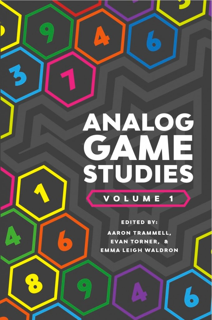 Analog Game Studies: Volume I