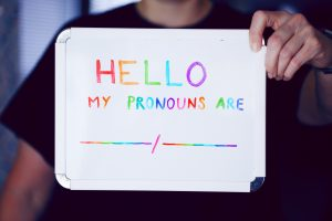 This is a whiteboard with Hello my pronouns are written on it.